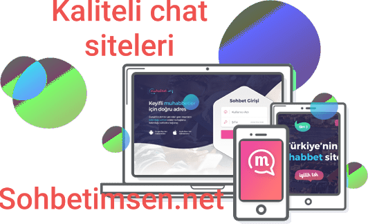 Kaliteli chat siteleri